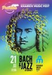 """KharkivMusicFest """"Bach & Jazz / After Party"""""""