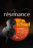 Resonance. Рок-хіти. Old School