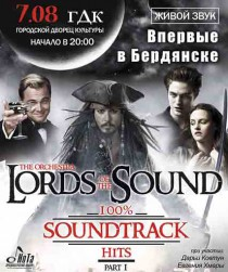 Lords of the Sound «100% Soundtrack Hits. Part I»