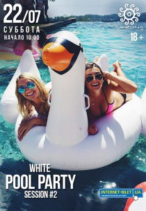 WHITE POOL PARTY 18+