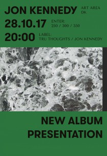 Харьков, 28 октября - Jon Kennedy, UK. New album presentation 28.10 в ART AREA ДК