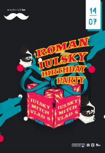 Roman Iulskiy Birthday Party