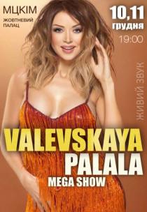 VALEVSKAYA PALALA SHOW