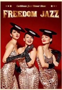 Caribbean Jazz Dinner Show: Freedom Jazz
