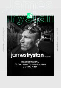 James Trystan (London) & DRUBON project & Mitch