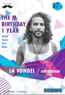 The M Anniversary 1 Year: La Vondel (Amsterdam)